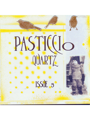Pasticcio QuARTz Issue 5 art magazine