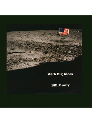 With Big Ideas - Bill Mumy CD