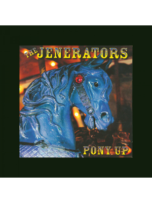 #13 The Jenerators - Pony Up CD - Autographed
