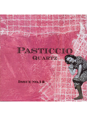 Pasticcio QuARTz Issue 12 art magazine