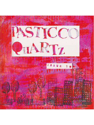 Pasticcio QuARTz Issue 10 art magazine
